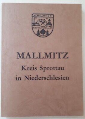 Chronik von Mallmitz / Kreis Sprottau in Niederschlesien / Nachdruck 1984