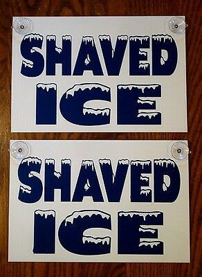 2 Shaved Ice Plastic Coroplast Window Signs With Suction Cups 8x12