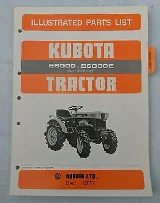 1977 Kubota B6000 B6000e Tractor Parts Manual 07909-50501
