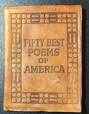 Little Leather Library FIFTY BEST POEMS OF AMERICA       Pre-WWI Real
