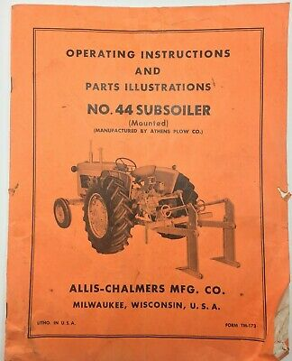 Allis-chalmers Operating Parts No. 44 Subsoiler Mounted Form Tm-173