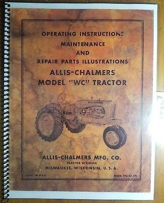 Allis-chalmers Wc Tractor Owner Operator Maint Repair Parts Manual Tpl-465n