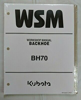 2005 Kubota Bh70 Backhoe Service Workshop Manual