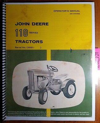 John Deere 110 Tractor Sn 3551-15000 Owner Operator Parts Manual Om-m40682 J3
