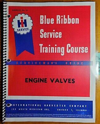 Ih International Harvester Mccormick Engine Valve Service Training Manual