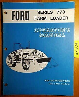 Ford 773 Farm Loader For 8000 9000 Tractor Owner Operator Manual Se3354 1171