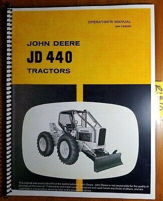 John Deere Jd440 440 Skidder Tractor Sn -14073 Owner Operator Manual Om-t23626