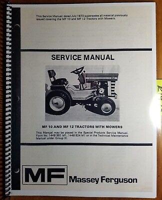 Massey Ferguson Mf10 Mf 10 Mf12 Mf 12 Tractor W Mower Service Manual 1448836m1