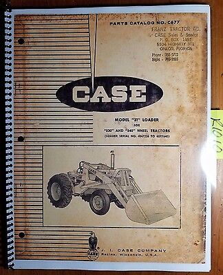 Case 31 Loader For 530 540 Wheel Tractor Parts Catalog Manual C677 1063