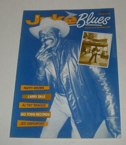1987 JUKE BLUES UK MAGAZINE # 9 NAPPY BROWN LARRY DALE AL TNT BRAGGS BIG TOWN