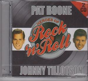 PAT BOONE - JOHNNY TILLOTSON - HEROES OF ROCK on 2 CD's