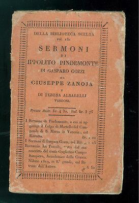 SERMONI DI IPPOLITO PINDEMONTE GASPARO GOZZI GIUSEPPE ZANOJA T. ALBARELLI 1826