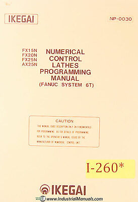 Ikegai Fx15n 20n 25n Ax25n Nc Lathe Programming Manual 1980
