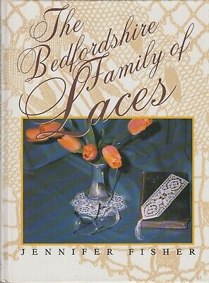 The Bedfordshire Family of Lace by Jennifer Fisher