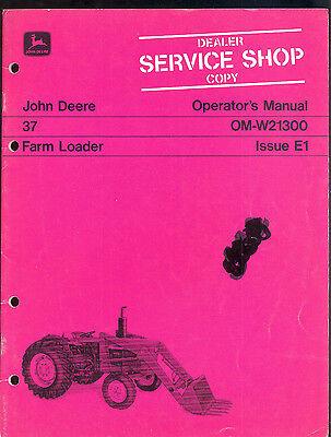 John Deere Operators Manual For 37 Farm Loader