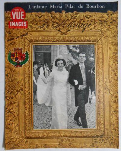 ►POINT DE VUE  987 -1967 - MARIA PILAR - DE GAULLE - ELISABETH