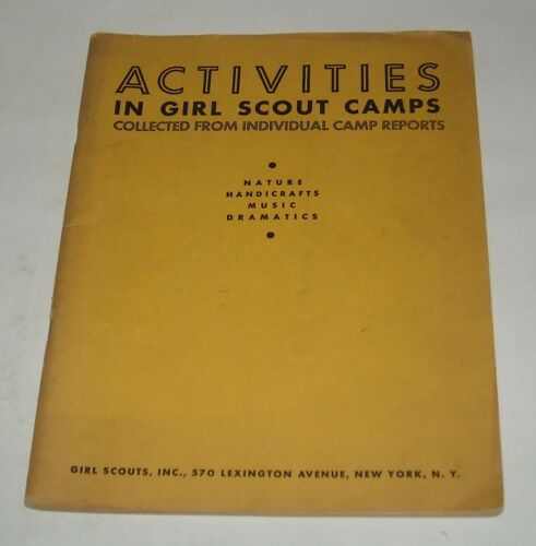 1935 ACTIVITIES in GIRL SCOUT CAMPS BOOKLET NATURE HANDICRAFTS MUSIC DRAMATICS