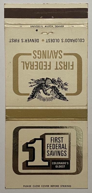 Vintage 30 Strike 1st Federal Savings Matchbook Cover Ad Denver, Colorado a0695
