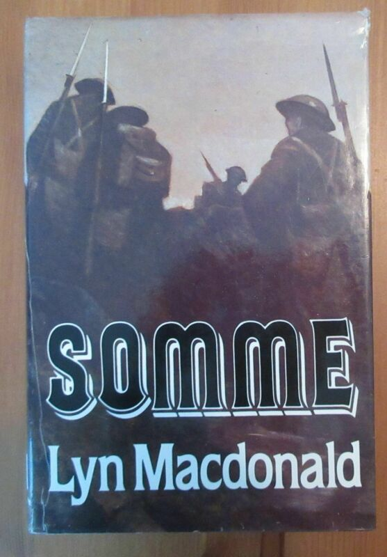 book WW1 SOMME lyn macdonald 336 pages