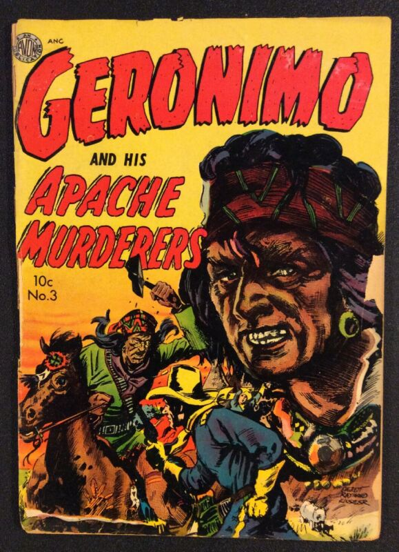 GERONIMO & HIS APACHE MURDERERS #3 Comic Book GOLDEN AGE 1951 Western Tales