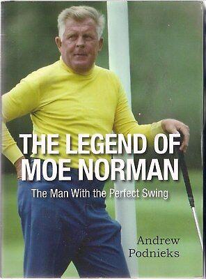 The Legend of Moe Norman by Andrew Podnieks