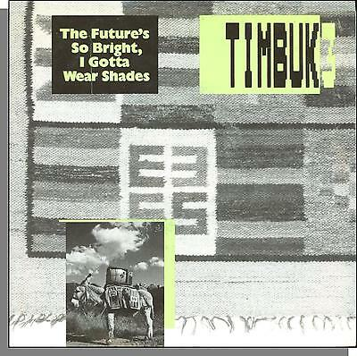 Timbuk 3 - The Future's So Bright I Gotta Wear Shades - 7