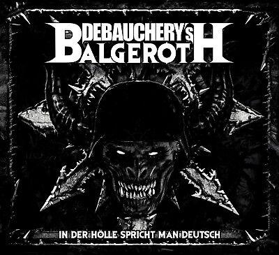 DEBAUCHERY vs.BALGEROTH-In Der Hölle Spricht Man Deutsch-Digi-3CD- 4028466910172