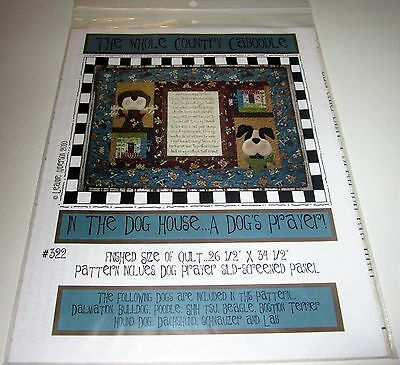 IN THE DOG HOUSE QUILT PATTERN A Dog's Prayer includes SILK SCREENED PANEL