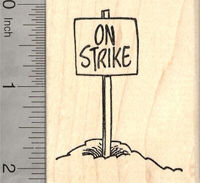 Groundhog Day Rubber Stamp, On Strike Sign H26517 WM](Groundhog Day Crafts)