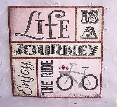 """3 PAPER NAPKINS: LIFE IS A JOURNEY ENJOY RIDE: 2 PLY-10""""= CRAFTS - DECOUPAGE"""
