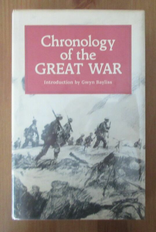 book WW1 CHRONOLOGY REFERENCE 700 PAGES bayliss