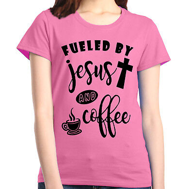 Fueled by Jesus and Coffee Women's T-Shirt Christian Religious God