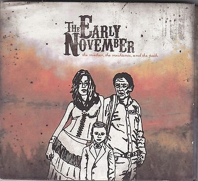 THE EARLY NOVEMBER - the mother the mechanic and the path