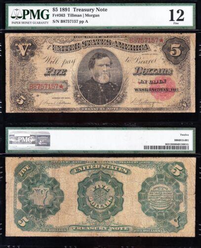 """Nice Fine *RARE* 1891 $5 """"GEN. THOMAS"""" Treasury Note! PMG 12! FREE SHIP! 57157*"""