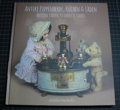 ANTIK PUPPENHERDE LÄDEN & KÜCHEN COLLECTOR BOOK ANTIKE STOVES & KITCHEN NÜRNBERG