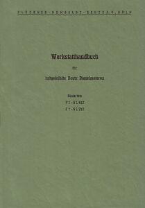Werkstatthandbuch Deutz Motor F2L712 FL 712 für D30