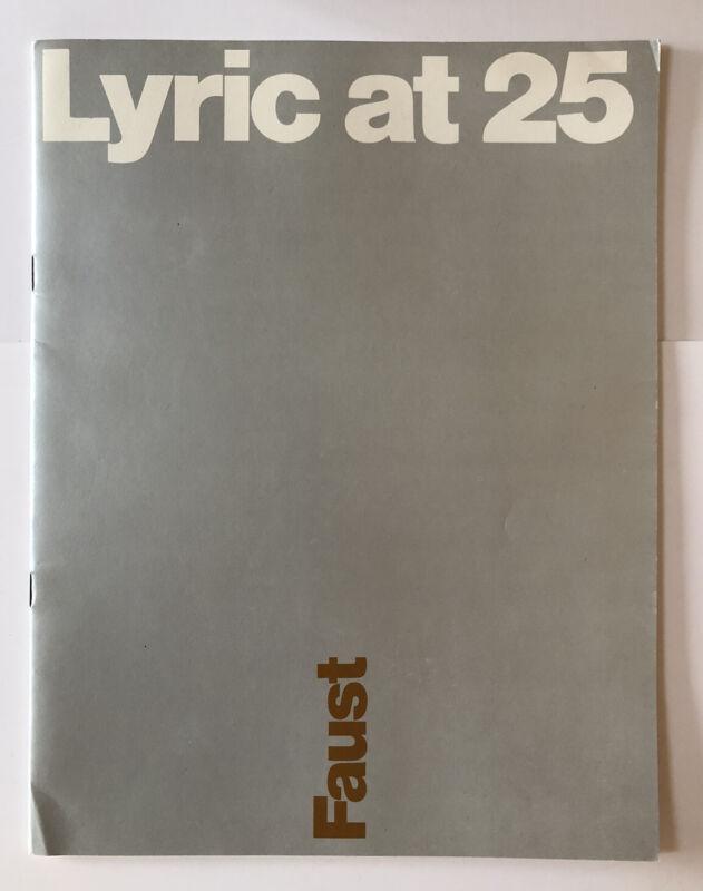Vintage 1979 Lyric Opera of Chicago Program FAUST - LYRIC AT 25