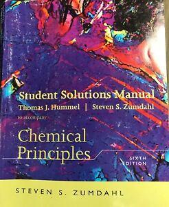 Chemical Principles 6th ed and solutions manual