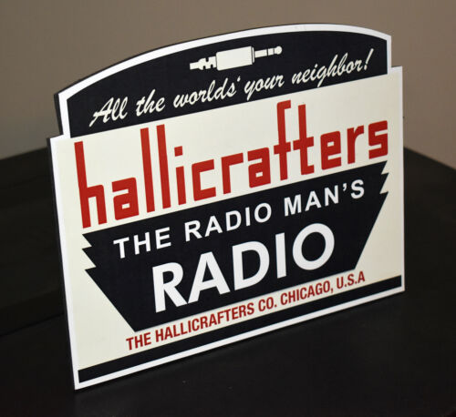 Hallicrafters Short Wave Radio stand up ad sign