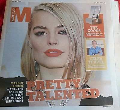 La Times Marketplace Magazine March 2015 Margot Robbie Better Call Saul Travel