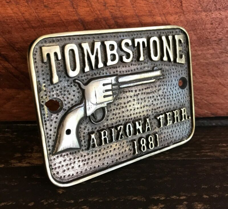 Tombstone Arizona Terr. Sold Brass Plaque With Antique Finish Bar Man Cave Gun