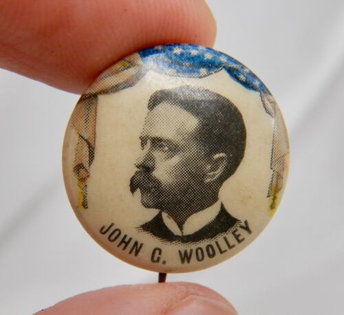 1900 John G. Woolley Prohibition Party Presidential Candidate Campaign Pin 82868