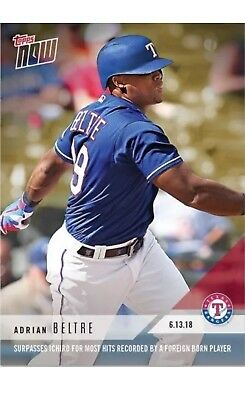 2018 Topps NOW MLB 325 Adrian Beltre Most Hits Recorded by A Foreign Born Player