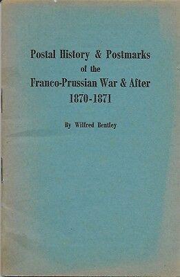 Preußen. Postal history & postmarks of the Franco-Prussian War & After 1870-1871