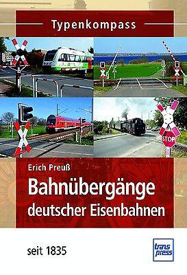 Fachbuch Bahnübergänge deutscher Eisenbahnen, Technik und Geschichte, NEU, 1A