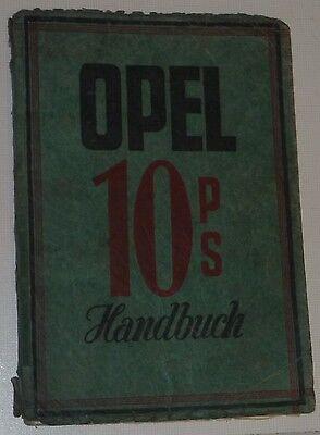 RARITÄT:orig.Betriebsanleitung Opel 10 PS +Tafeln+Schmierplan- ca.1925