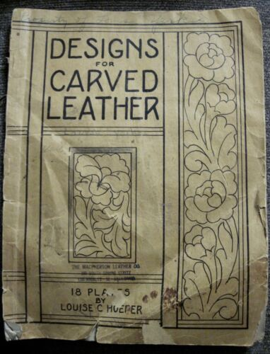 """""""Designs for Carved Leather"""" Book by Louise C. Hoefer dated 1940"""