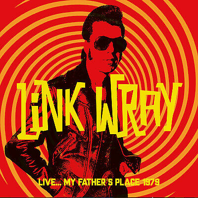 LINK WRAY - Live... My Father's Place 1979. New CD + sealed ** NEW **