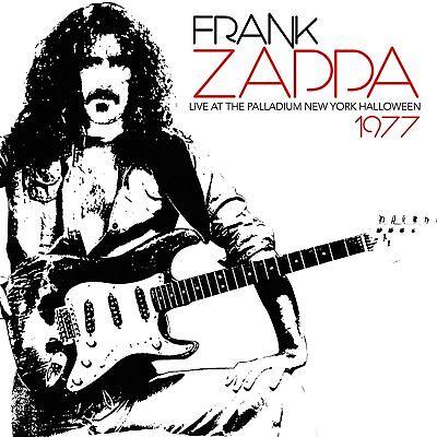 Frank Zappa Live Halloween (FRANK ZAPPA - Live At The Palladium, New York, Halloween 1977 (2016)  CD )