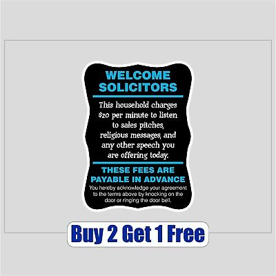 "Home Decoration - Welcome Solicitors 8""x11 - We charge to listen - No Soliciting- GoGoStickers"